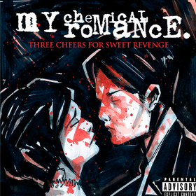 Three Cheers For Sweet Revenge My Chemical Romance