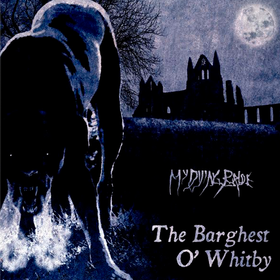 Barghest O' Whitby My Dying Bride