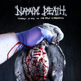 Throes Of Joy In The Jaws Of Defeatism Napalm Death