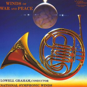 Winds Of War And Peace National Symphonic Winds