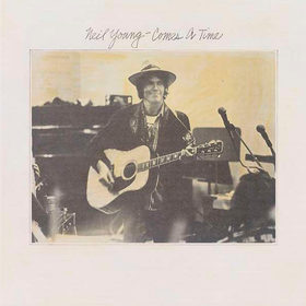 Comes A Time Neil Young
