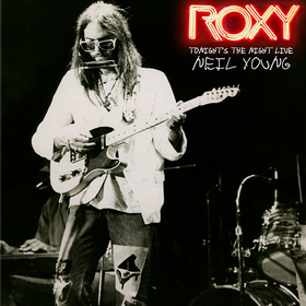 Roxy - Tonight's the Night Live Neil Young