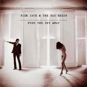 Push The Sky Away Nick Cave & Bad Seeds