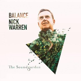 Balance Present The Soundgarden (Limited Edition) Nick Warren