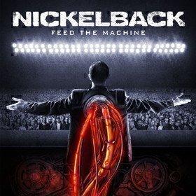 Feed The Machine Nickelback