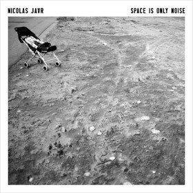 Space Is Only Noise Nicolas Jaar