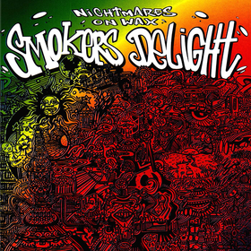 Smokers Delight Nightmares On Wax