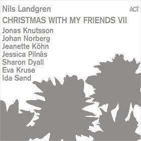 Christmas With My Friends VII Nils Landgren