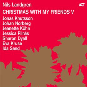 Christmas With My Friends V Nils Landgren