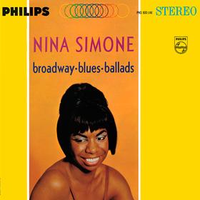 Broadway, Blues, Ballads Nina Simone