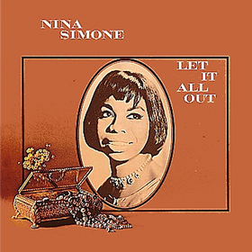 Let It All Out Nina Simone