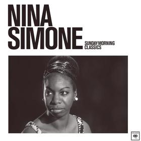 Sunday Morning Classics Nina Simone