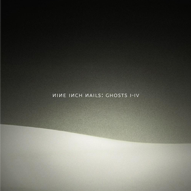 Ghosts I-IV Nine Inch Nails