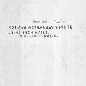 Not The Actual Events Nine Inch Nails