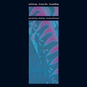 Pretty Hate Machine Nine Inch Nails