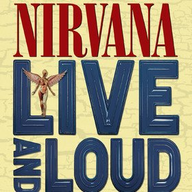 Live and Loud Nirvana
