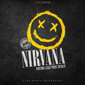 Sounds Like Teen Spirit (Live Radio Broadcast) Nirvana