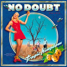 Tragic Kingdom (Limited Edition) No Doubt
