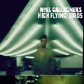 Noel Gallagher's High Flying Birds Noel Gallagher's High Flying Birds