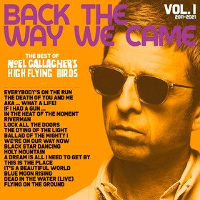 Back The Way We Came: Vol. 1 2011 - 2021 (Limited Edition Coloured)) Noel Gallagher's High Flying Birds