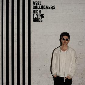 Chasing Yesterday Noel Gallagher's High Flying Birds