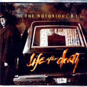 Life After Death Notorious B.I.G.