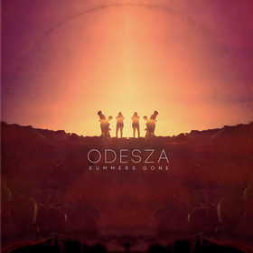 Summer's Gone Odesza
