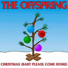 Christmas (Baby Please Come Home) Offspring