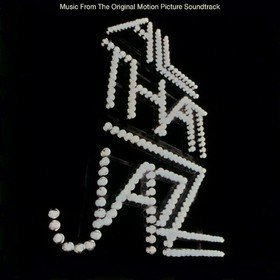 All That Jazz Original Soundtrack