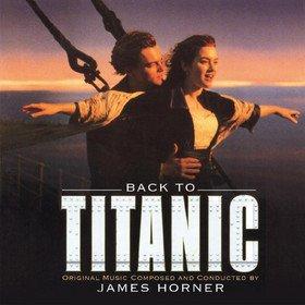 Back To Titanic (By James Horner) Original Soundtrack