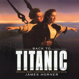Back To Titanic (By James Horner) Original Soundtrack