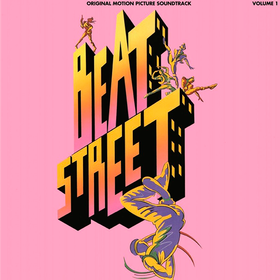 Beat Street. Volume 1 Original Soundtrack