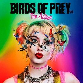 Birds of Prey: The Album (Picture Disc) Original Soundtrack
