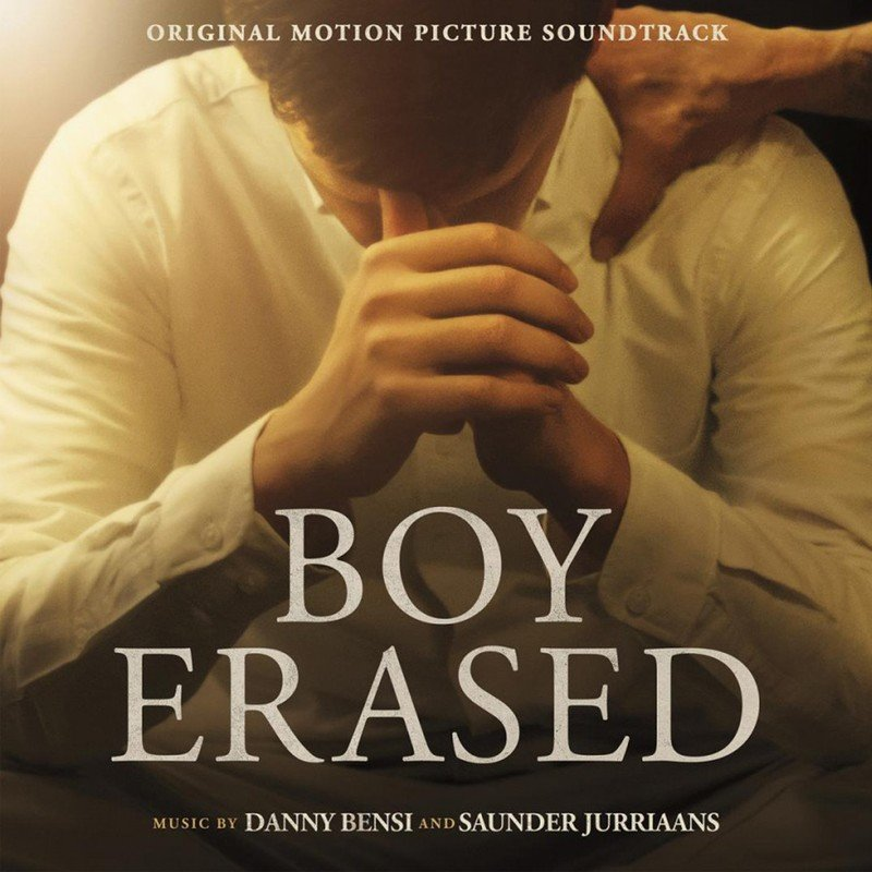 Boy Erased (By Danny Bensi & Saunder Jurriaans)