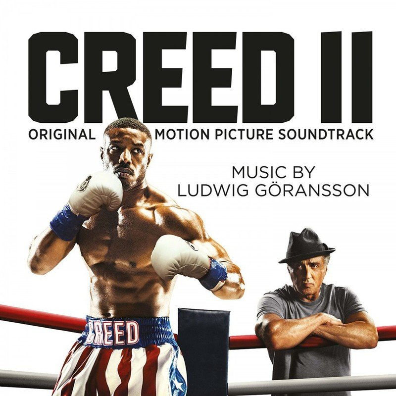 Creed II (By Ludwig Goransson)
