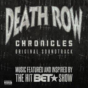 Death Row Chronicles Original Soundtrack