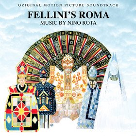 Fellini's Roma (By Nino Rota) Original Soundtrack