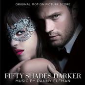 Fifty Shades Darker (by Danny Elfman)