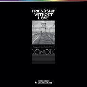 Friendship Without Love Original Soundtrack