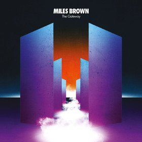 Gateway (By Miles Brown) Original Soundtrack