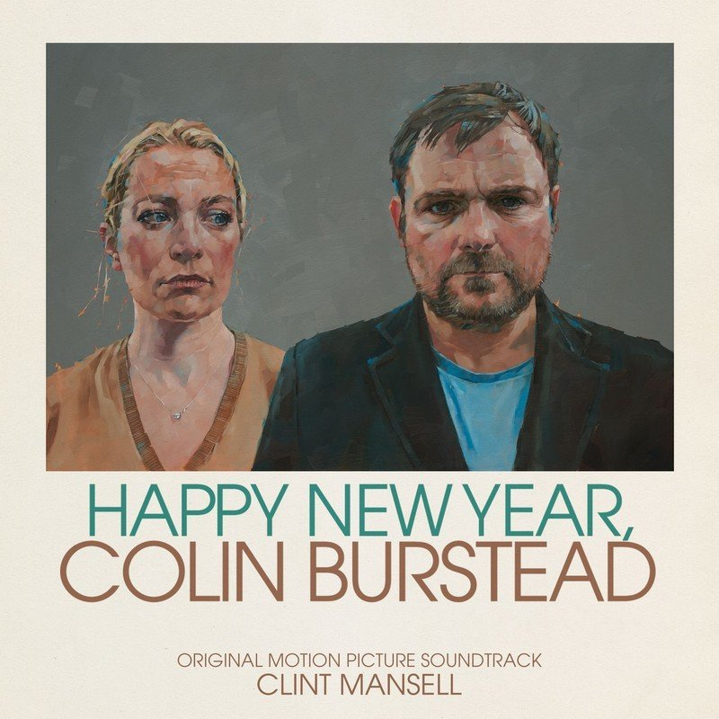 Happy New Year Colin Burstead (By Clint Mansell)