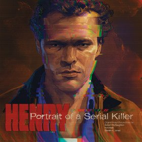 Henry: Portrait Of A Serial Killer Original Soundtrack