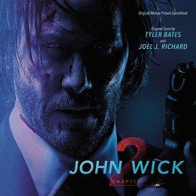 John Wick: Chapter 2 (By Tyler Bates & Joel J. Richard) Original Soundtrack