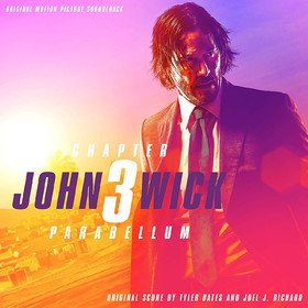 John Wick: Chapter 3 - Parabellum (By T.Bates & J.Richard) Original Soundtrack