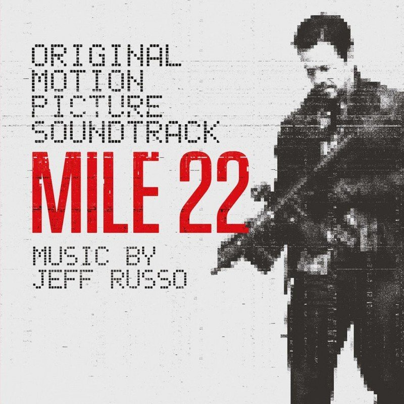 Mile 22 (By Jeff Russo)