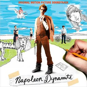 Napoleon Dynamite Soundtrack Original Soundtrack
