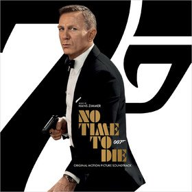 No Time To Die (By Hans Zimmer) Original Soundtrack