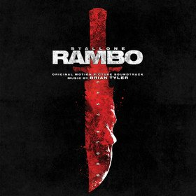 Rambo: Last Blood (By Brian Tyler) Original Soundtrack