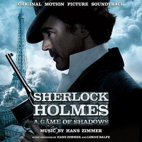 Sherlock Holmes: A Game Of Shadows (By Hans Zimmer) Original Soundtrack