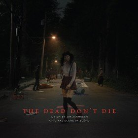 The Dead Don't Die Original Soundtrack